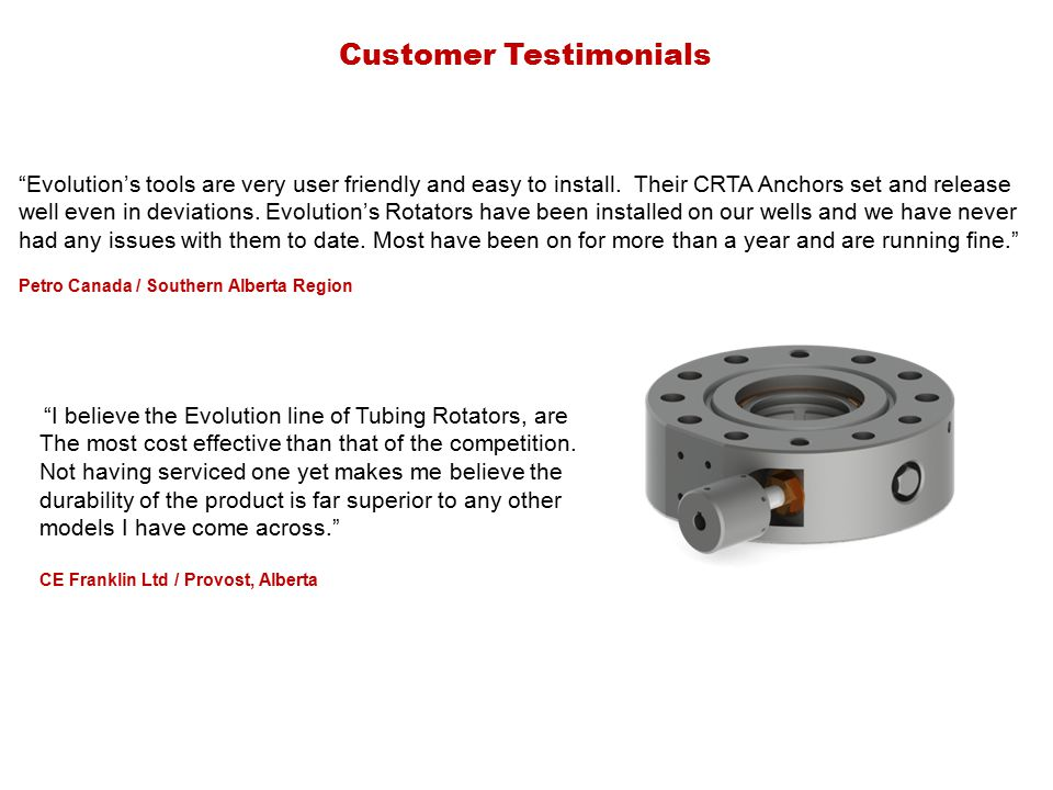 Customer Testimonials Evolution's tools are very user friendly and easy to install.