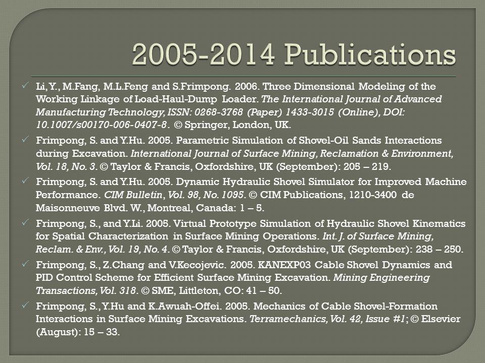  Li, Y., M.Fang, M.L.Feng and S.Frimpong. 2006.
