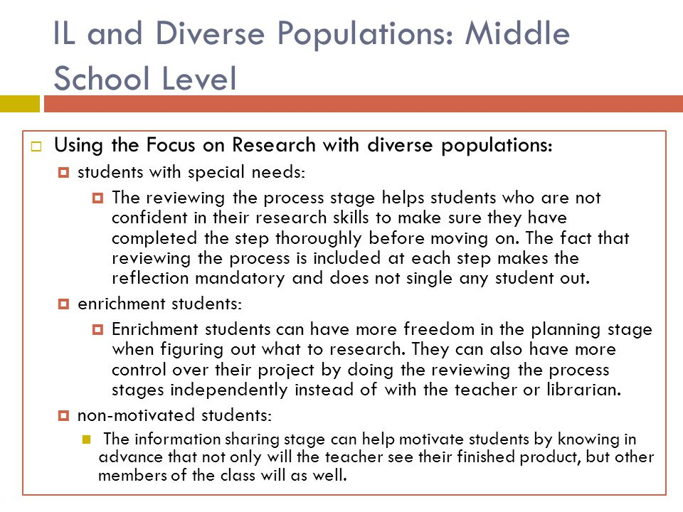  Using Focus on Research with diverse populations: IL and Diverse Populations: Middle School Level  Using the Focus on Research with diverse populat