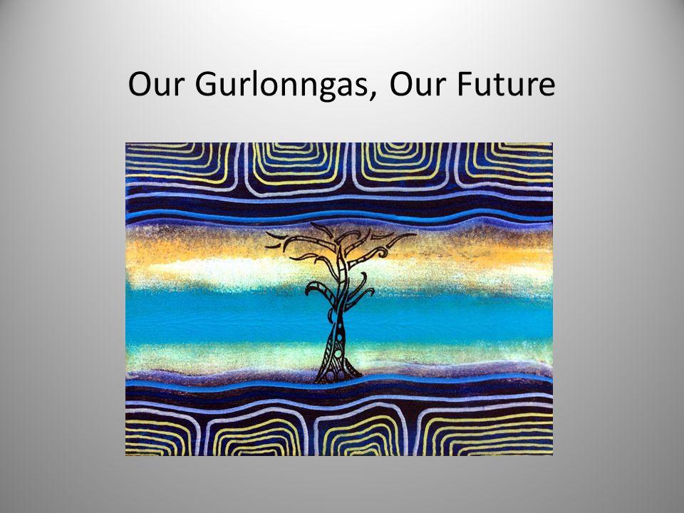 Our Gurlonngas, Our Future