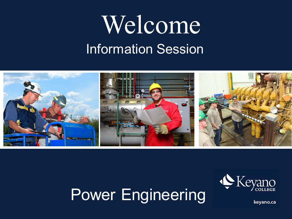 Welcome Information Session Power Engineering
