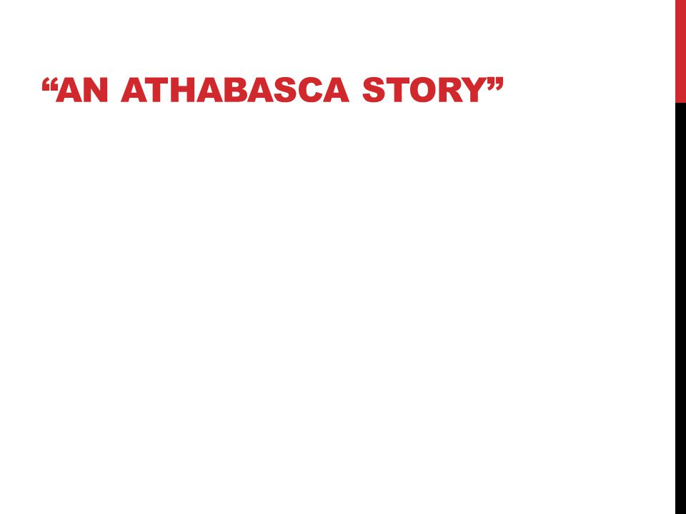 AN ATHABASCA STORY