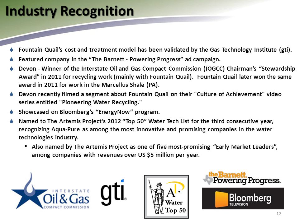  Fountain Quail's cost and treatment model has been validated by the Gas Technology Institute (gti).