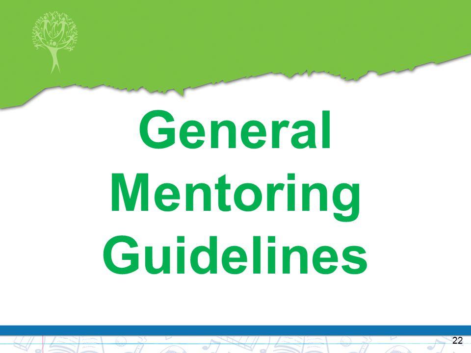 General Mentoring Guidelines 22