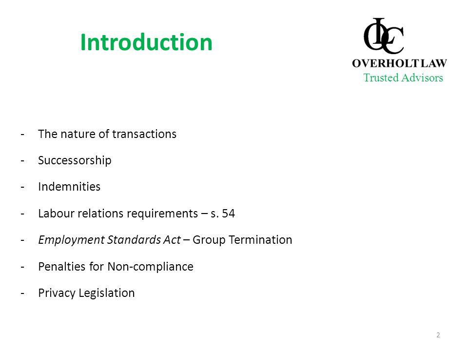 -The nature of transactions -Successorship -Indemnities -Labour relations requirements – s.