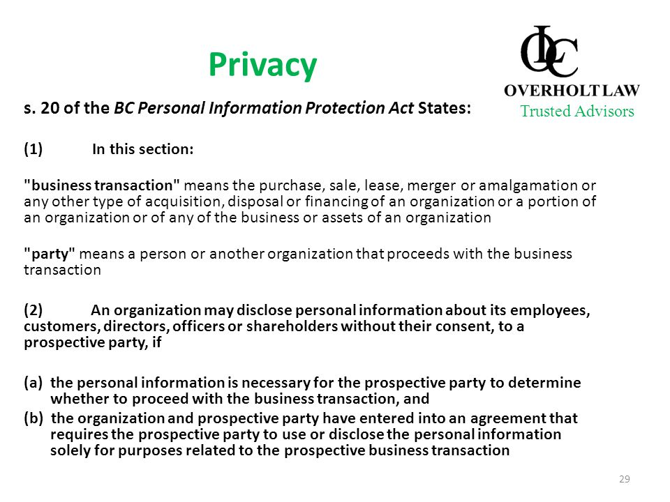 Privacy s. 20 of the BC Personal Information Protection Act States: (1) In this section: