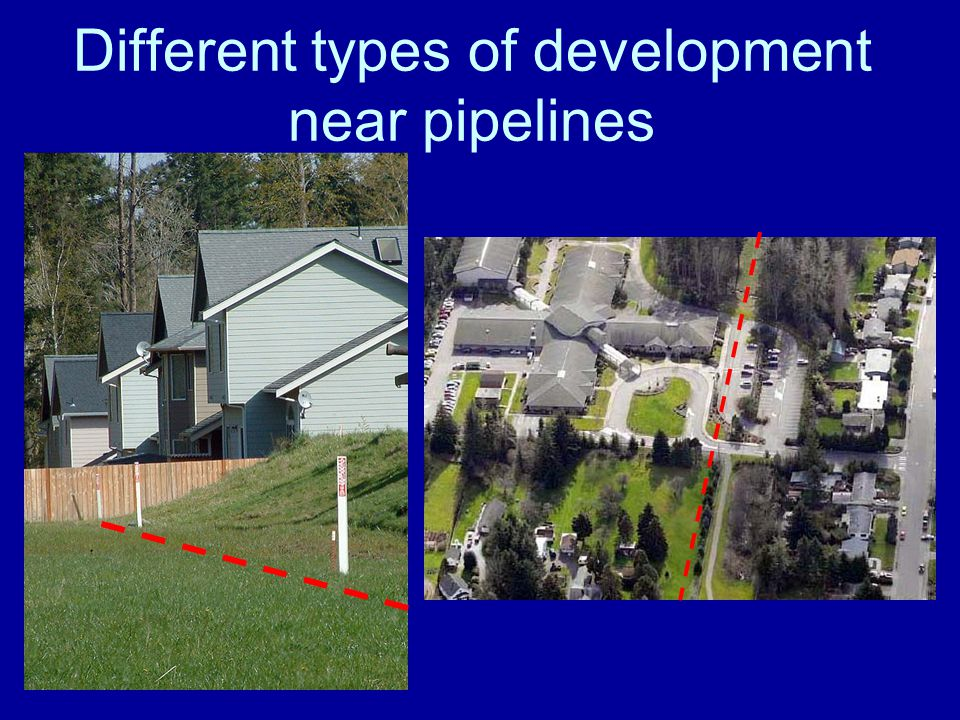 Different types of development near pipelines