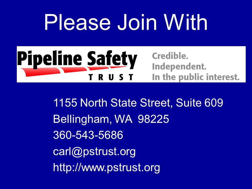 Please Join With 1155 North State Street, Suite 609 Bellingham, WA 98225 360-543-5686 carl@pstrust.org http://www.pstrust.org