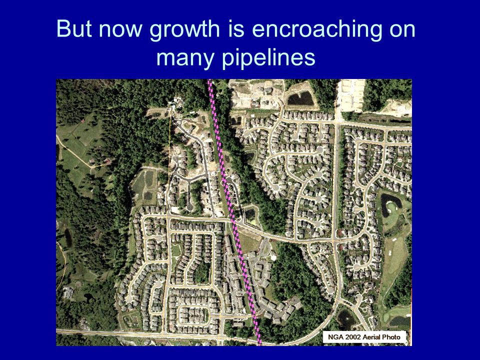 But now growth is encroaching on many pipelines