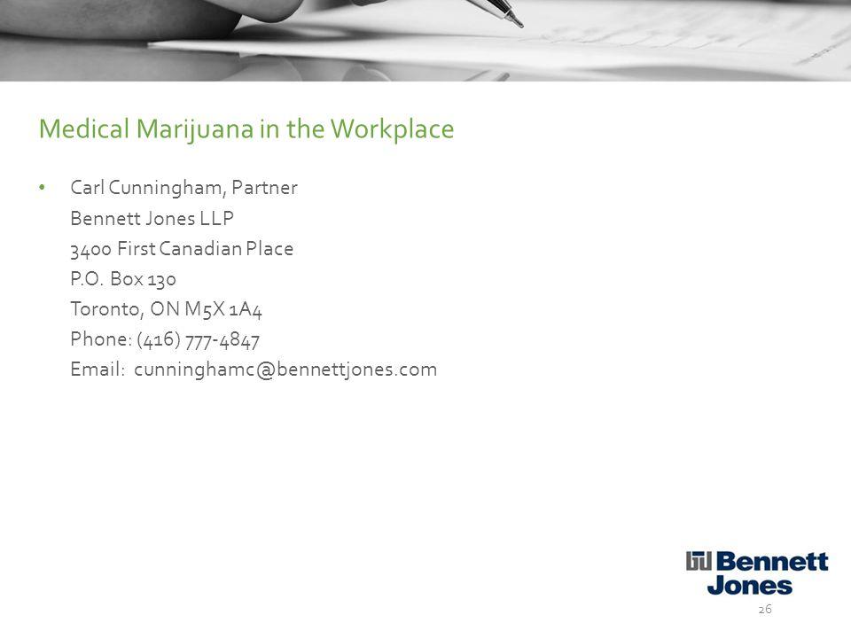 Carl Cunningham, Partner Bennett Jones LLP 3400 First Canadian Place P.O.