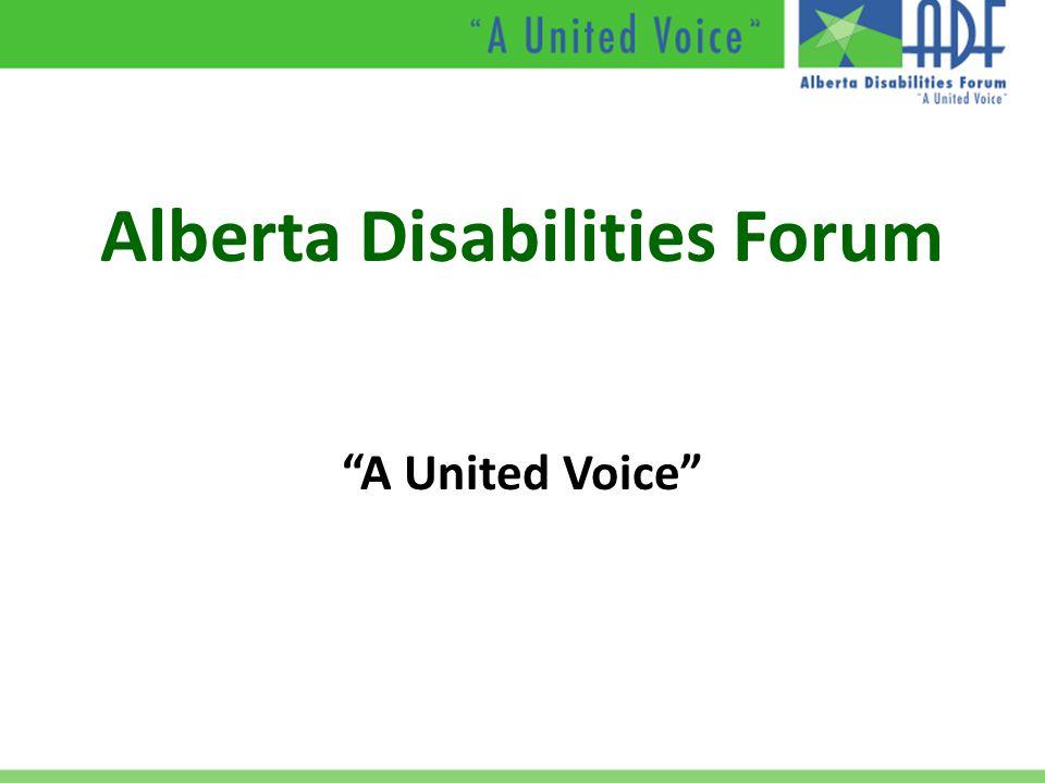"Alberta Disabilities Forum ""A United Voice"""