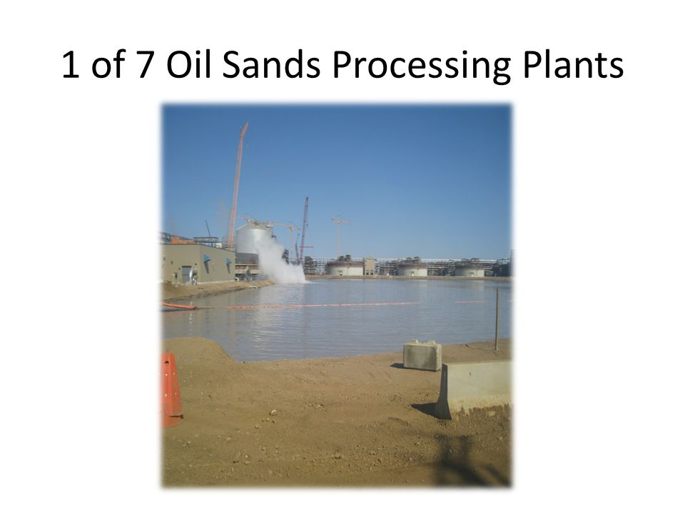 1 of 7 Oil Sands Processing Plants
