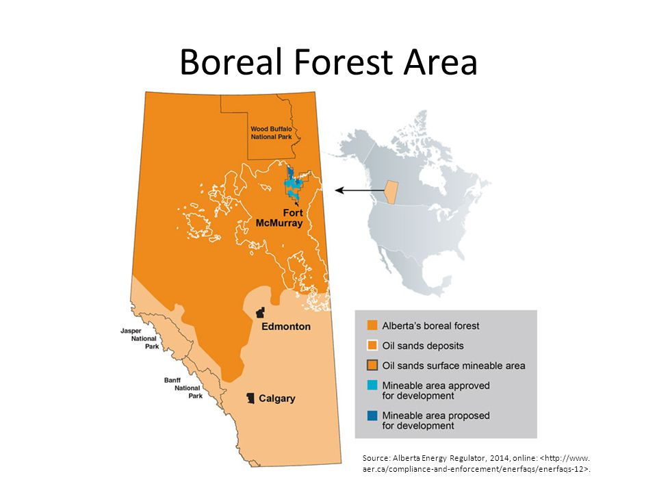 Boreal Forest Area Source: Alberta Energy Regulator, 2014, online:.