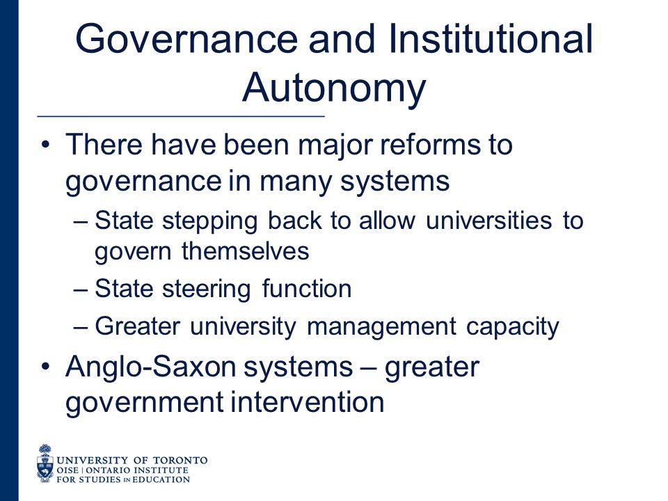 Governance and Autonomy Bologna process and governance reform European University Association Autonomy Scorecard –Organizational Autonomy –Financial Autonomy –Staffing Autonomy –Academic Autonomy