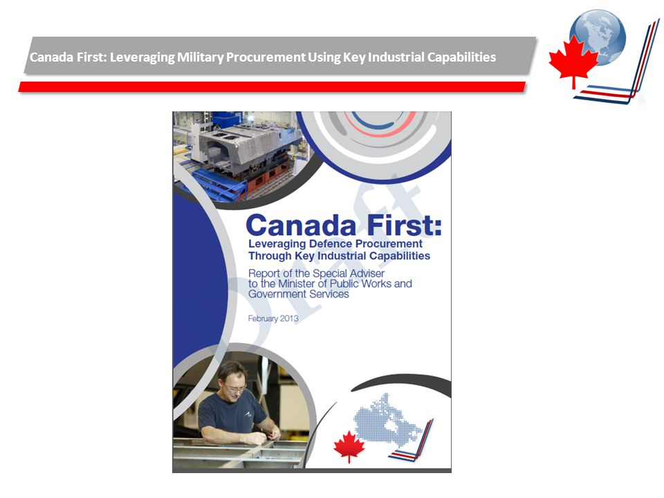 Canada First: Leveraging Military Procurement Using Key Industrial Capabilities