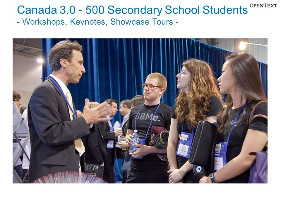 Canada 3.0 - 500 Secondary School Students - Workshops, Keynotes, Showcase Tours -