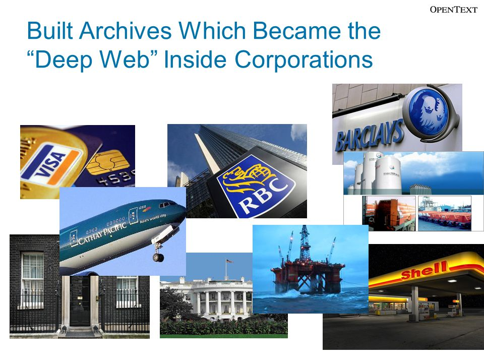 "Built Archives Which Became the ""Deep Web"" Inside Corporations"