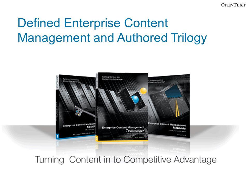 Defined Enterprise Content Management and Authored Trilogy