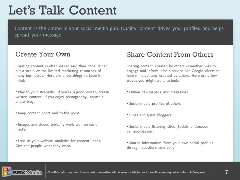 Let's Talk Content One-third of companies have a senior executive who is responsible for social media company-wide.