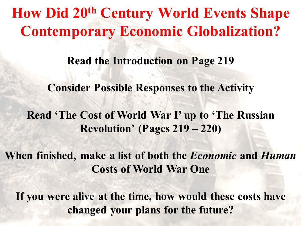 How Did 20 th Century World Events Shape Contemporary Economic Globalization.