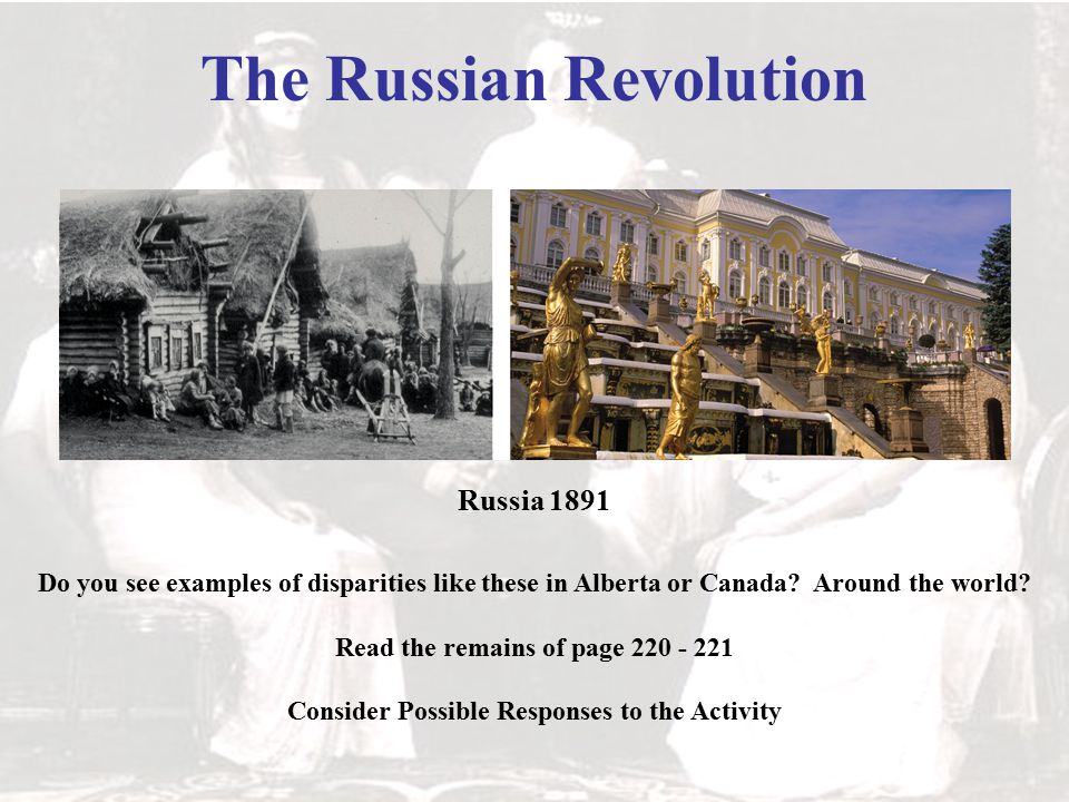 The Russian Revolution Do you see examples of disparities like these in Alberta or Canada.