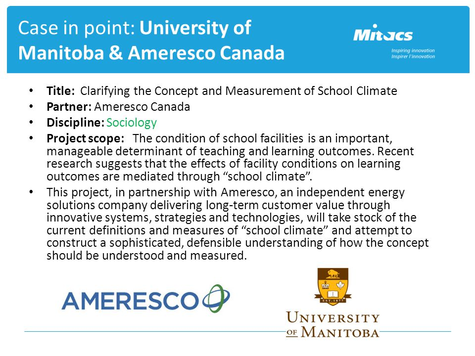 Title: Clarifying the Concept and Measurement of School Climate Partner: Ameresco Canada Discipline: Sociology Project scope: The condition of school