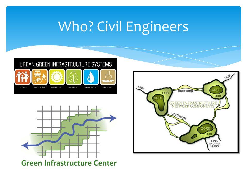 Who? Civil Engineers