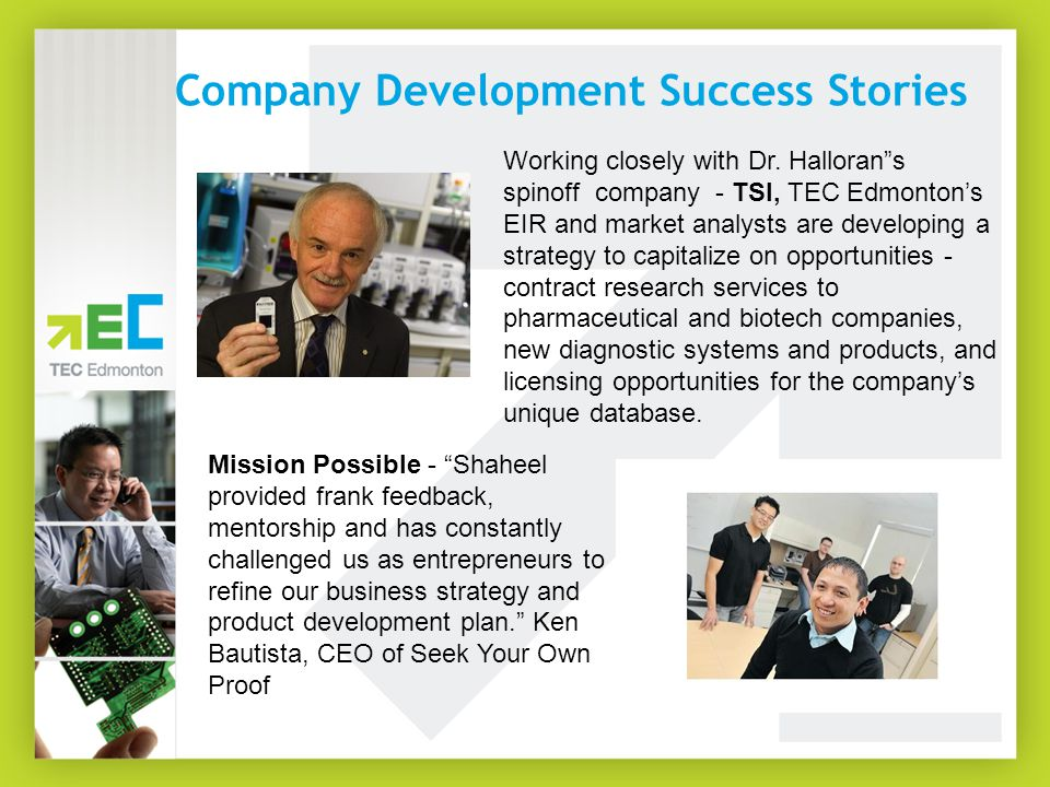 Company Development Success Stories Working closely with Dr.