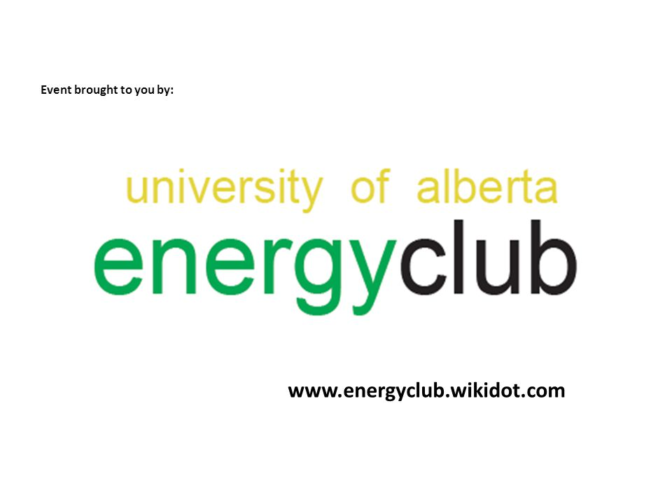 Event brought to you by: www.energyclub.wikidot.com