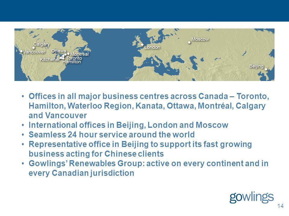 14 Offices in all major business centres across Canada – Toronto, Hamilton, Waterloo Region, Kanata, Ottawa, Montréal, Calgary and Vancouver Internati
