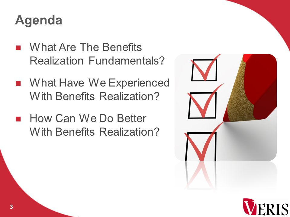 WHAT ARE THE BENEFITS REALIZATION FUNDAMENTALS? 4