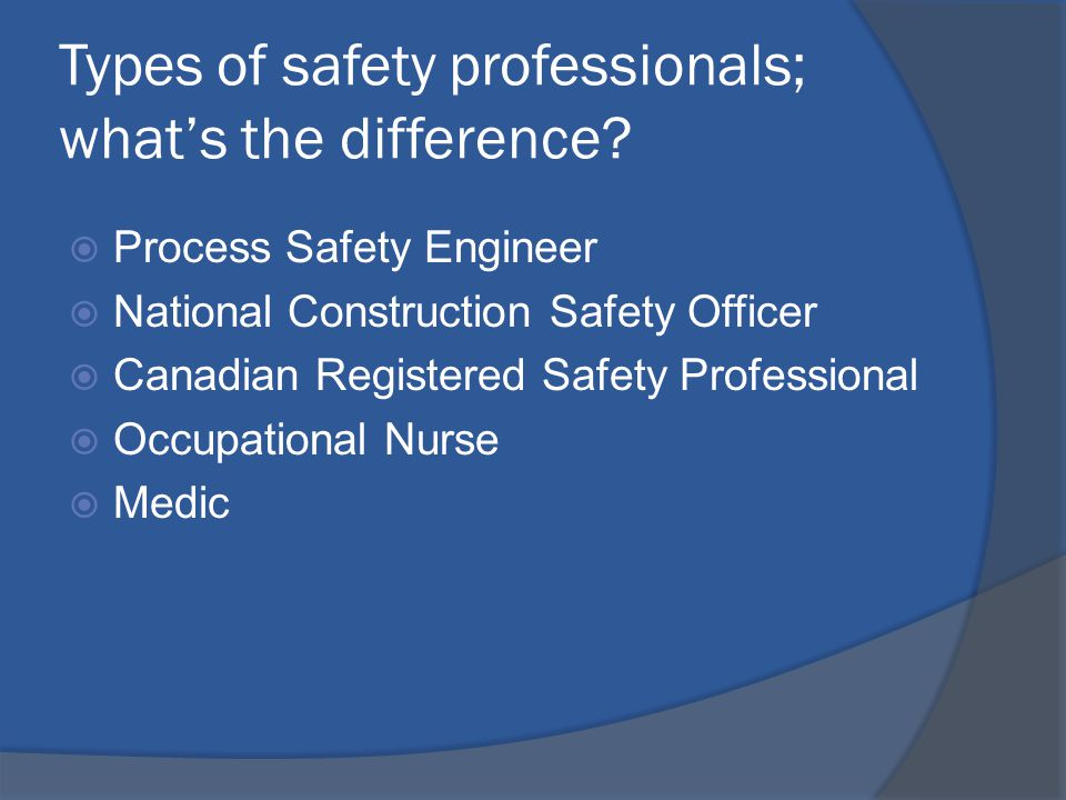 Types of safety professionals; what's the difference.