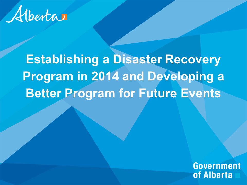 Establishing a Disaster Recovery Program in 2014 and Developing a Better Program for Future Events