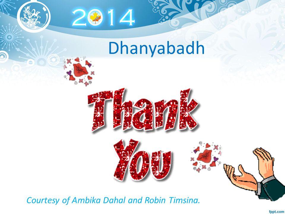 Courtesy of Ambika Dahal and Robin Timsina. Dhanyabadh