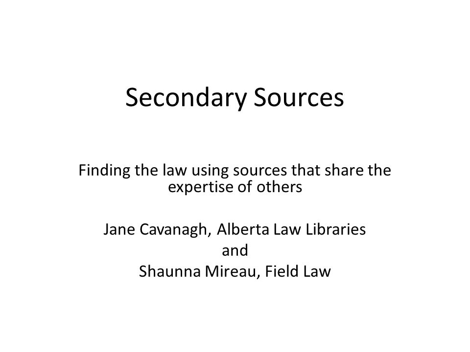 Journals Journal articles look at an issue academically Also good for emerging to changing areas of law Origin in time reference for developed law Link or search Don't forget Open Source