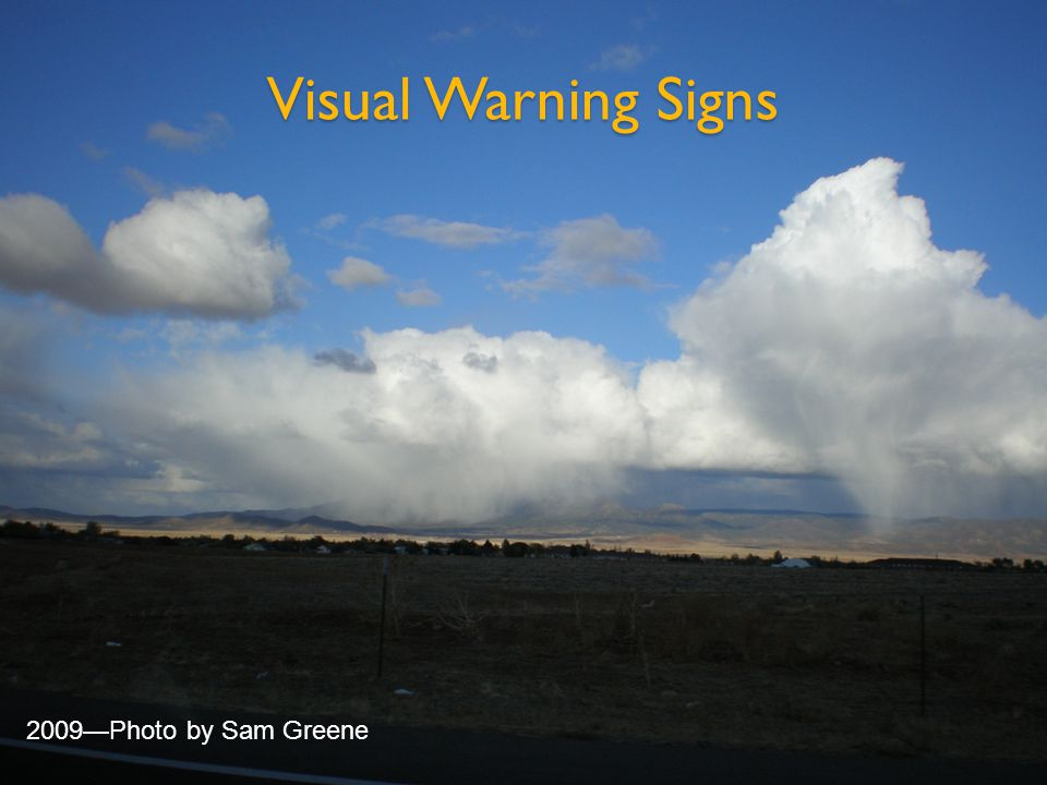 Visual Warning Signs 2009—Photo by Sam Greene