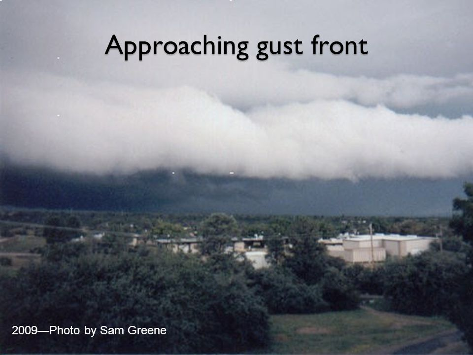 Approaching gust front 2009—Photo by Sam Greene