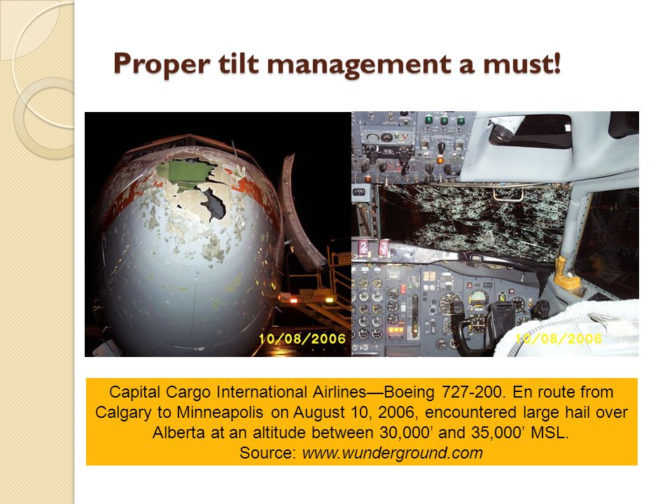 Proper tilt management a must. Capital Cargo International Airlines—Boeing 727-200.