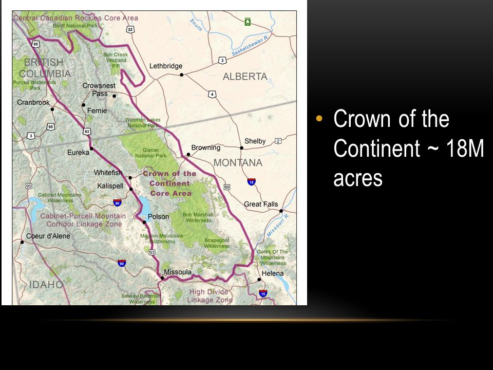 Crown of the Continent ~ 18M acres