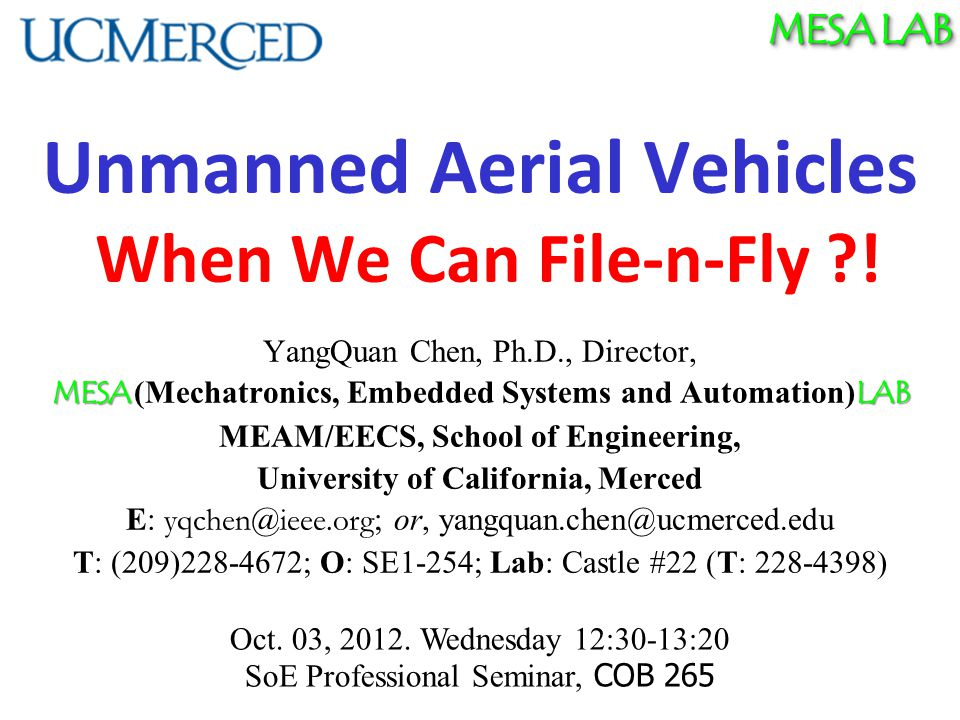 MESA LAB Unmanned Aerial Vehicles When We Can File-n-Fly .