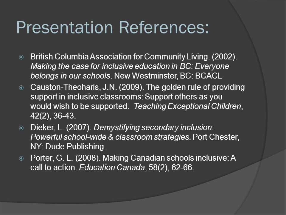 Presentation References:  British Columbia Association for Community Living.