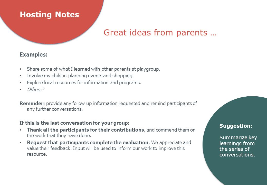Hosting Notes Examples: Share some of what I learned with other parents at playgroup.