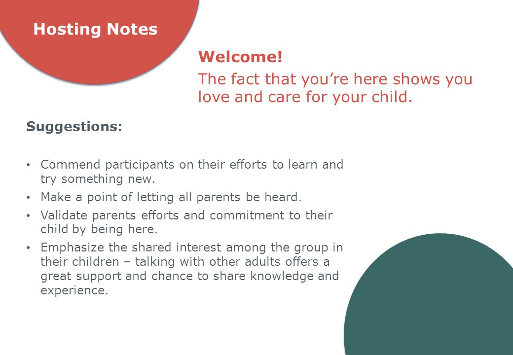 Hosting Notes Suggestions: Commend participants on their efforts to learn and try something new.