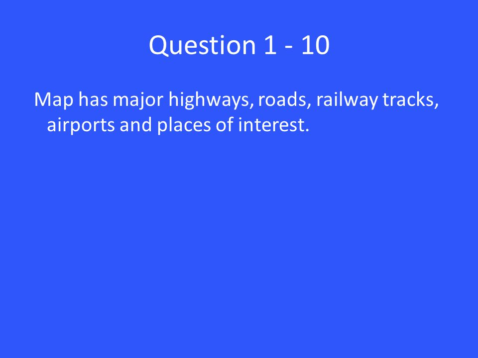 Answer 1 – 10 Road