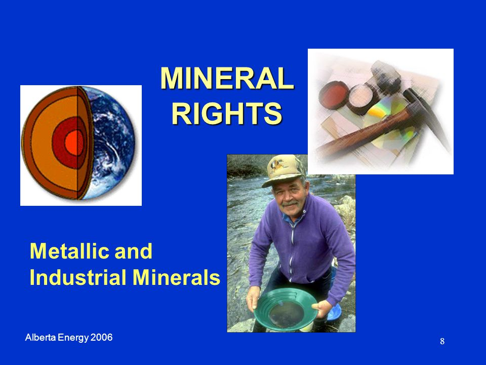 9 Province as Owner of Minerals Mines and minerals transferred from federal government to Alberta in 1930 Province owns mines and minerals in 81% of land in Alberta Alberta Energy 2006