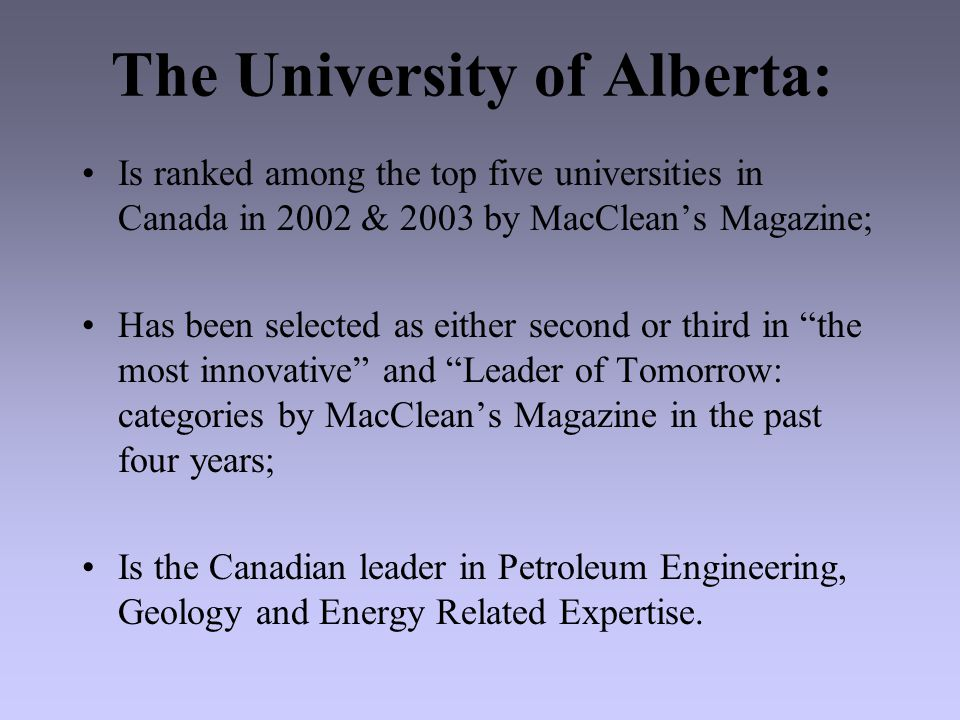 The University of Alberta Has received more 3M teaching fellowship awards than any university in Canada.