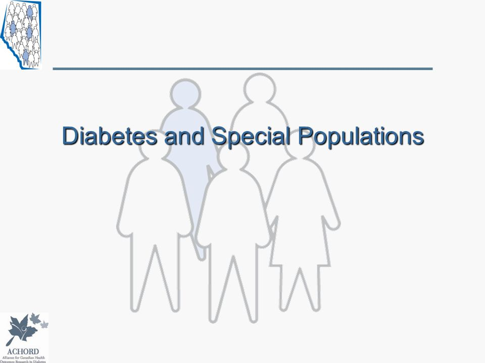 Diabetes and Special Populations