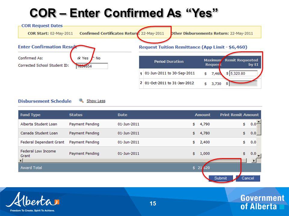 "COR – Enter Confirmed As ""Yes"" 15"