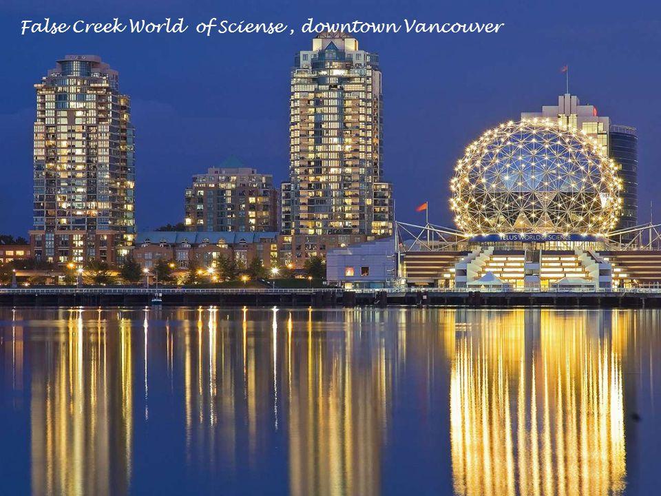 False Creek World of Sciense, downtown Vancouver