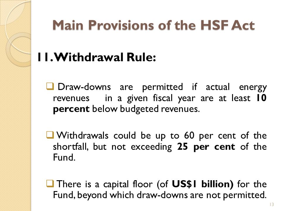 Main Provisions of the HSF Act 11.